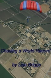 Chasing a World Record