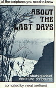 All the Scriptures You Need to Know About the Last Days: A Study Guide of End Time Scriptures