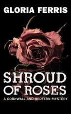 Shroud of Roses, A Cornwall and Redfern Mystery