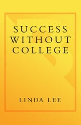 Success Without College
