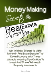 Money Making Secrets In Real Estate Investing