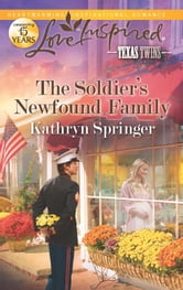 The Soldier's Newfound Family
