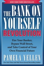 The Bank On Yourself Revolution, Fire Your Banker, Bypass Wall Street, and Take Control of Your Own Financial Future