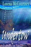 UNDERTOW (Book #3, The Julesburg Mysteries)