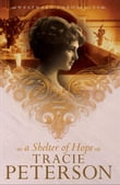 Shelter of Hope, A (Westward Chronicles Book #1)
