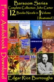Barsoom Series Complete Collection John Carter (12 books Novels in 1 Volume)[ Free Audiobooks Download ][ Illustrated ]