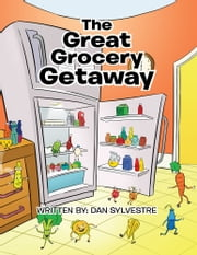 The Great Grocery Getaway ebook by Dan Sylvestre