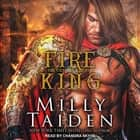 Fire King audiobook by Milly Taiden