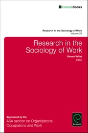 Research in the Sociology of Work ebook by Steven P. Vallas