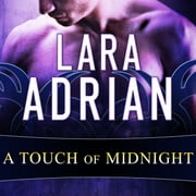 A Touch of Midnight audiobook by Lara Adrian