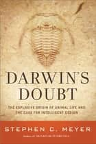 Darwin's Doubt ebook by Stephen C. Meyer