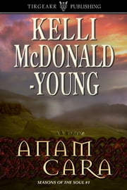 Anam Cara ebook by Kelli McDonald-Young