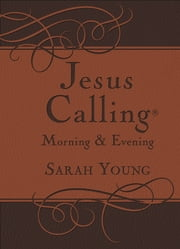 Jesus Calling Morning and Evening Devotional ebook by Sarah Young