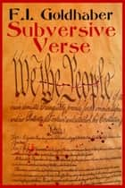 Subversive Verse ebook by F.I. Goldhaber