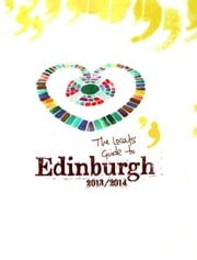 Locals' Guide to Edinburgh [Sample] ebook by Owen O'Leary