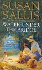 Water Under The Bridge ebook by Susan Sallis