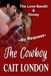 The Cowboy ebook by Cait London