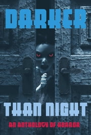 Darker Than Night - An Anthology of Horror ebook by H.L. Sudler, Michelle D. Ring, Ollister Wade