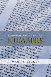 Reflections on the Book of Numbers ebook by Martin Sicker