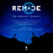 ReMade: The Complete Season 2 audiobook by Matthew Cody, E. C. Myers, Andrea Phillips,...