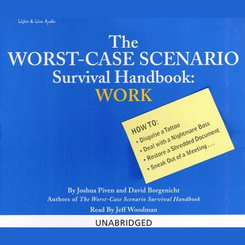 The Worst-Case Scenario Survival Handbook: Work audiobook by David Borgenicht
