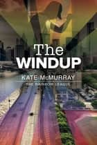 The Windup ebook by Kate McMurray