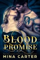 Blood Promise ebook by Mina Carter