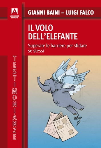 Il volo dell'elefante ebook by Gianni Baini