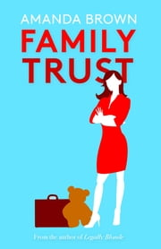 Family Trust ebook by Amanda Brown