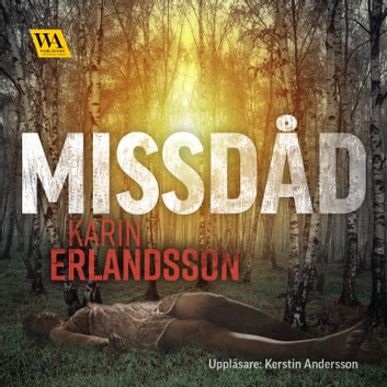 Missdåd audiobook by Karin Erlandsson