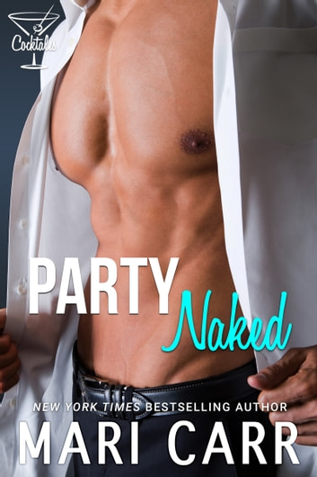 Party Naked ebook by Mari Carr