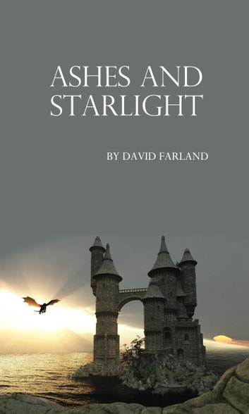 Ashes and Starlight ebook by David Farland