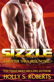 Sizzle - Outlaw Romance ebook by Holly S. Roberts