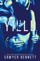 Yield - Cal and Macy's Story Book 3 ebook by