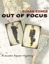 Out of Focus ebook by Susan Egner