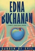 Garden of Evil ebook by Edna Buchanan