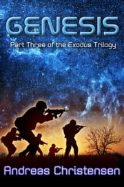 Genesis - The Exodus Trilogy, #3 ebook by Andreas Christensen