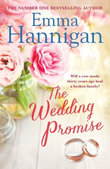 The Wedding Promise: Can a rambling Spanish villa hold the key to love? ekitaplar by Emma Hannigan