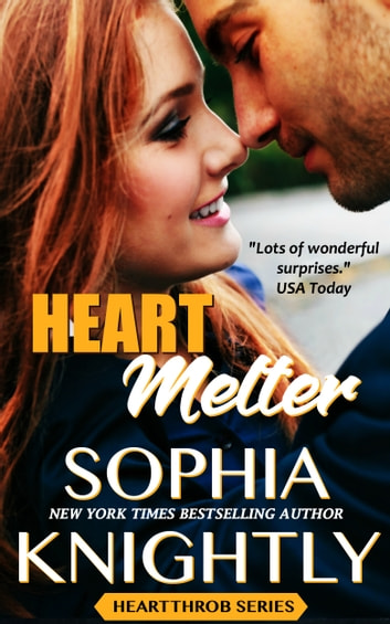 Heart Melter - Alpha Romance | Heartthrob Series Book 2 ebook by Sophia Knightly