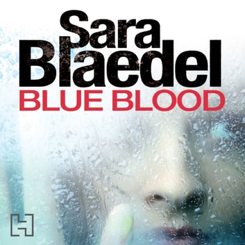 Blue Blood audiobook by Sara Blaedel