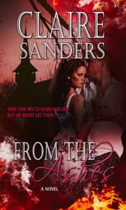 From The Ashes ebook by Claire Sanders