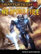 BattleTech: Weapons Free - (BattleCorps Anthology Vol. 3) ekitaplar by Jason Schmetzer