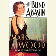The Blind Assassin audiobook by Margaret Atwood