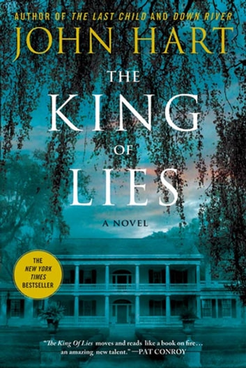 The King of Lies - A Novel ebook by John Hart