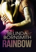Rainbow ebook by Belinda Bornsmith