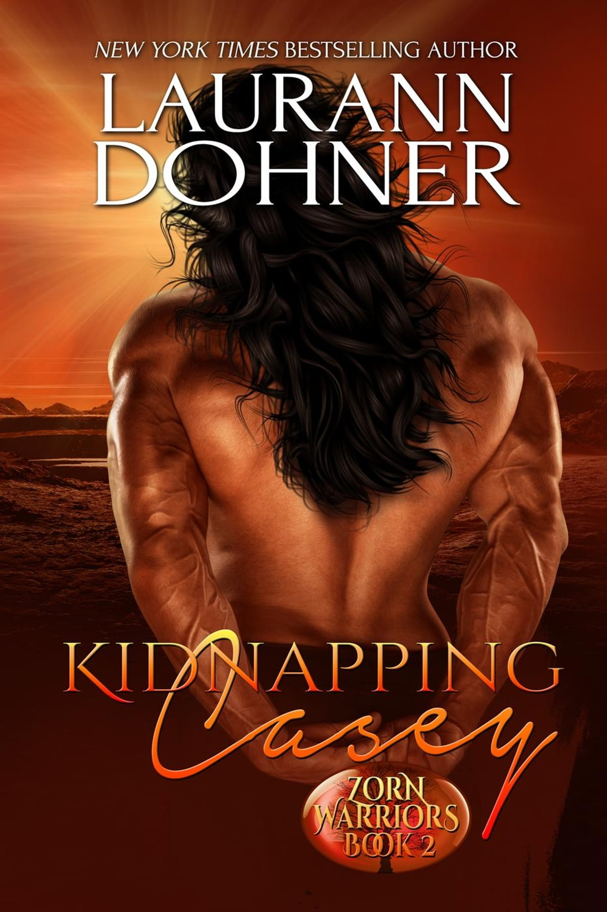 Kidnapping Casey  Zorn Warriors, #2 Ebook By Laurann Dohner