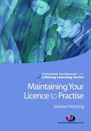 Maintaining Your Licence to Practise ebook by Jeanne Hitching