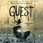 Guest - A Changeling Tale audiobook by