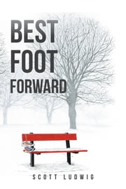Best Foot Forward ebook by Scott Ludwig