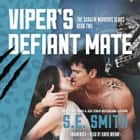 Viper's Defiant Mate audiobook by S.E. Smith